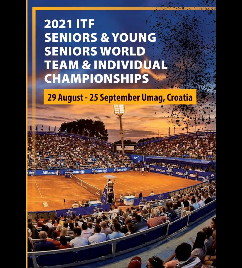 Katalog - 2021 ITF SENIORS & YOUNG SENIORS WORLD TEAM & INDIVIDUAL CHAMPIONSHIPS
